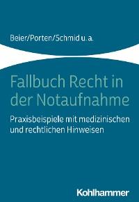 Cover Fallbuch Recht in der Notaufnahme