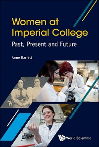 Cover Women At Imperial College; Past, Present And Future