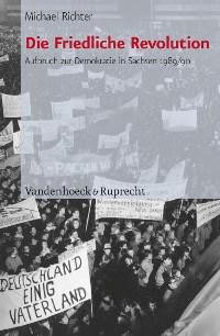 Cover Die Friedliche Revolution