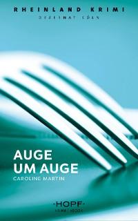 Cover Rheinland-Krimi 4: Auge um Auge