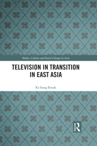 Cover Television in Transition in East Asia