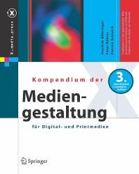 Cover Kompendium der Mediengestaltung für Digital- und Printmedien