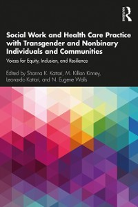 Cover Social Work and Health Care Practice with Transgender and Nonbinary Individuals and Communities