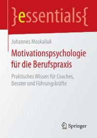 Cover Motivationspsychologie für die Berufspraxis