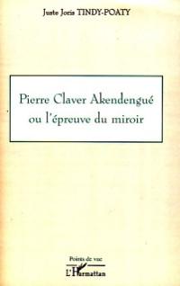 Cover Pierre Claver Akendengue epreuve miroir
