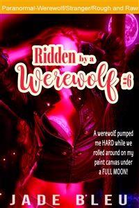 Cover Ridden by a Werewolf #6