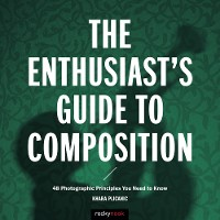Cover The Enthusiast's Guide to Composition
