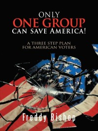 Cover Only One Group Can Save America!