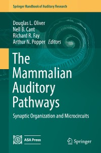 Cover The Mammalian Auditory Pathways