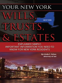 Cover Your New York Wills, Trusts, & Estates Explained Simply