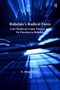 Cover Rabelais's Radical Farce
