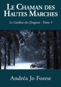 Cover Le Chaman des Hautes Marches