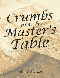 Cover Crumbs from the Master's Table