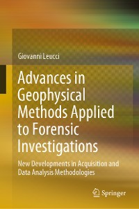 Cover Advances in Geophysical Methods Applied to Forensic Investigations