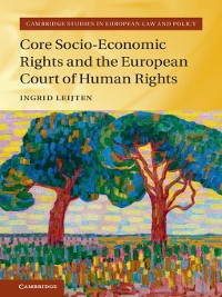 Cover Core Socio-Economic Rights and the European Court of Human Rights