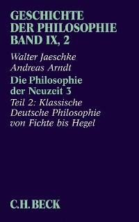 Cover Geschichte der Philosophie Bd. 9/2: Die Philosophie der Neuzeit 3
