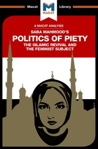 Cover Analysis of Saba Mahmood's Politics of Piety