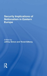 Cover Security Implications Of Nationalism In Eastern Europe