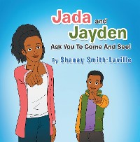 Cover Jada and Jayden  Ask You to Come and See!