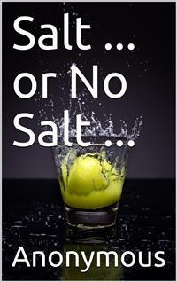 Cover Salt ... or No Salt ...
