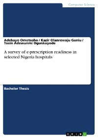 Cover A survey of e-prescription readiness in selected Nigeria hospitals