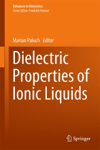 Cover Dielectric Properties of Ionic Liquids