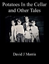 Cover Potatoes In the Cellar and Other Tales