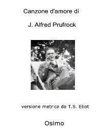 Cover Canzone d'amore di J. Alfred Prufrock