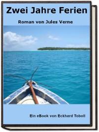 Cover Zwei Jahre Ferien - Roman von Jules Verne
