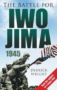 Cover The Battle for Iwo Jima 1945