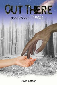 Cover Out There: Book Three: TiWat