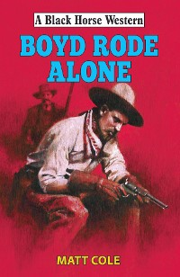 Cover Boyde Rode Alone