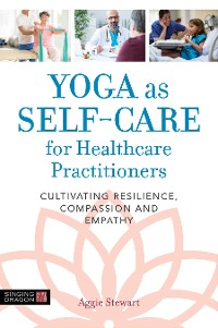 Cover Yoga as Self-Care for Healthcare Practitioners