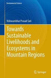 Cover Towards Sustainable Livelihoods and Ecosystems in Mountain Regions