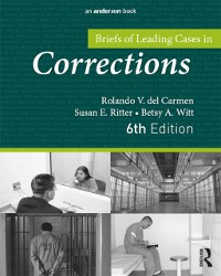 Cover Briefs of Leading Cases in Corrections