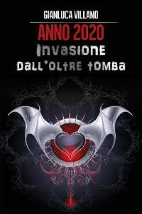 Cover Anno 2020: invasione dall'oltretomba