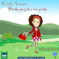 Cover Pretty goes to a tea party