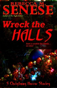 Cover Wreck the Halls: 5 Christmas Horror Stories