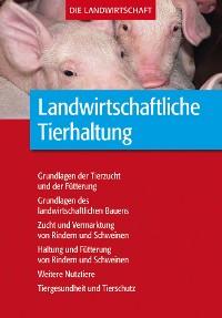Cover Landwirtschaftliche Tierhaltung