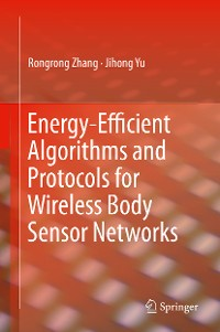 Cover Energy-Efficient Algorithms and Protocols for Wireless Body Sensor Networks