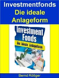 Cover Investmentfonds - Die ideale Anlageform