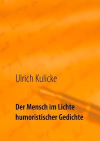 Cover Der Mensch im Lichte humoristischer Gedichte