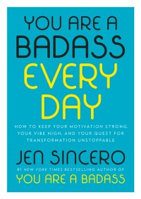 Cover You Are a Badass Every Day
