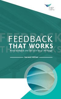 Cover Feedback That Works: How to Build and Deliver Your Message, Second Edition