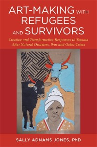 Cover Art-Making with Refugees and Survivors