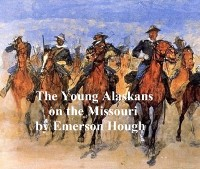 Cover Young Alaskans on the Missouri