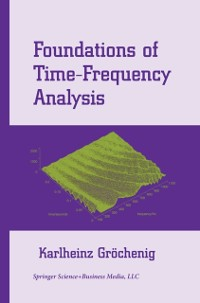 Cover Foundations of Time-Frequency Analysis