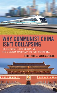 Cover Why Communist China isn't Collapsing