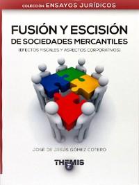 Cover Fusión y Escisión de Sociedades Mercantiles