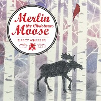 Cover Merlin the Christmas Moose
